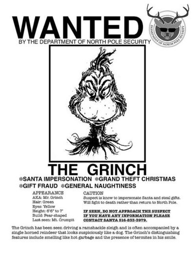 The Grinch's 'Wanted Poster' ~ funny! / christmas xmas ideas ...