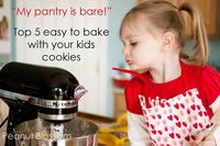 Pantry running low on fumes but still want to spend some one-on-one time in the kitchen with your little baker? Here are my top 5 favorite easy cookie recipes with ingredients you likely already have in your cupboard.