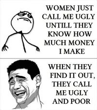 funny meme women call me ugly- Lol Image