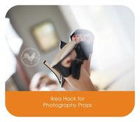 Ikea hack for photography props!