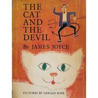 The Cat and the Devil by James Joyce; illustrated by Gerald Rose