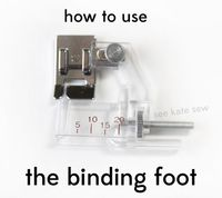 wing 101: how to use the binding foot