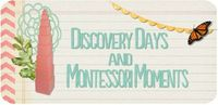 "Discovery Days and Montessori Moments- ""Our Trays"" by date and theme"