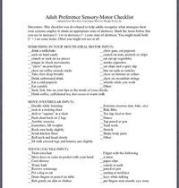 Adult Preference Sensory-Motor Checklist. (Adapted from �€œHow Does Your Engine Run?) by Therapy Works, Inc. http://www.alertprogram.com/index.php Pinned by SOS Inc. Resources http://pinterest.com/sostherapy.