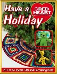 Christmas Is Coming: Celebrate with 20 New Crochet & Knitting Patterns - new eBook from