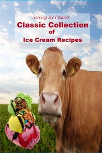 Ice Cream Recipes...haven't checked them all out but some very nice ones