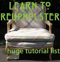 To reupholster.