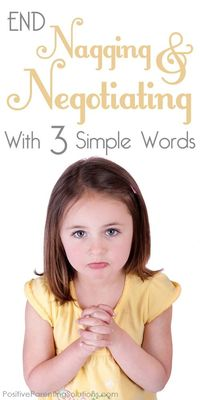 End child negotiating with just three simple words