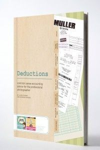 """Deduction Guide �€"""" Common Sense Accounting Advice for the Professional Photographer"""